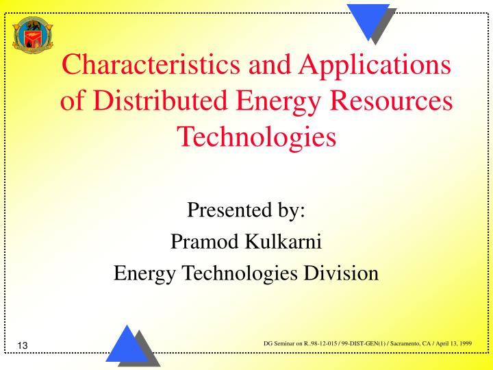 Characteristics and Applications of Distributed Energy Resources Technologies
