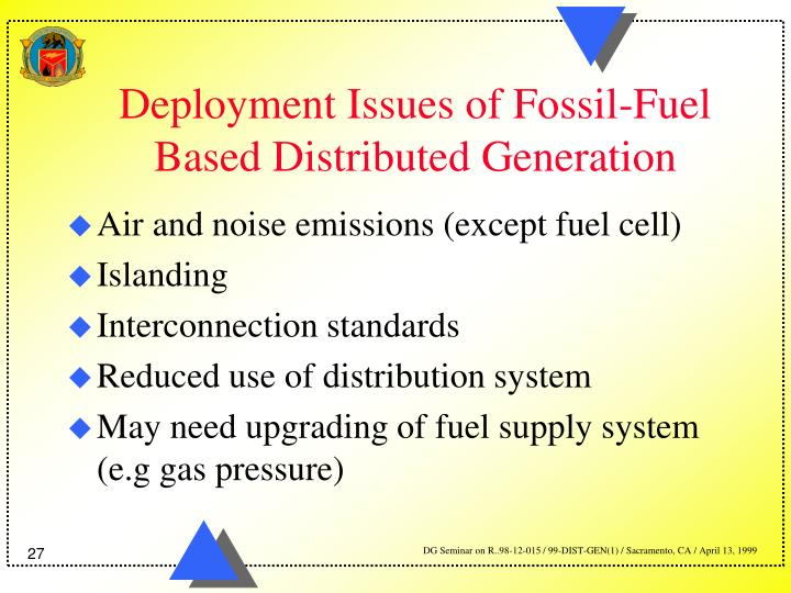 Deployment Issues of Fossil-Fuel Based Distributed Generation
