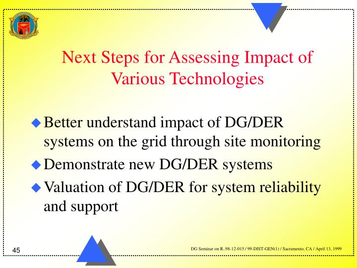 Next Steps for Assessing Impact of Various Technologies