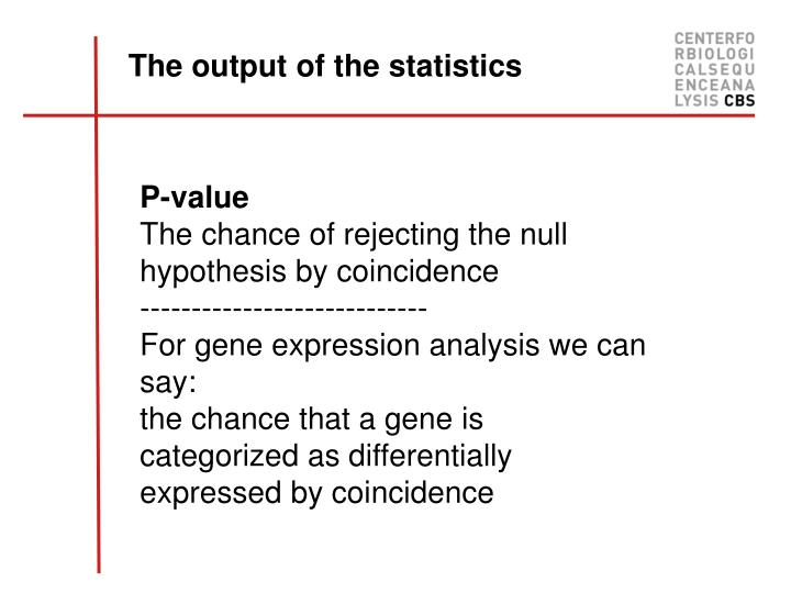 The output of the statistics