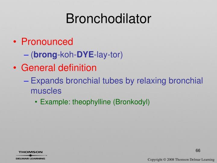 Bronchodilator