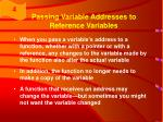 passing variable addresses to reference variables1
