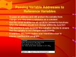 passing variable addresses to reference variables2