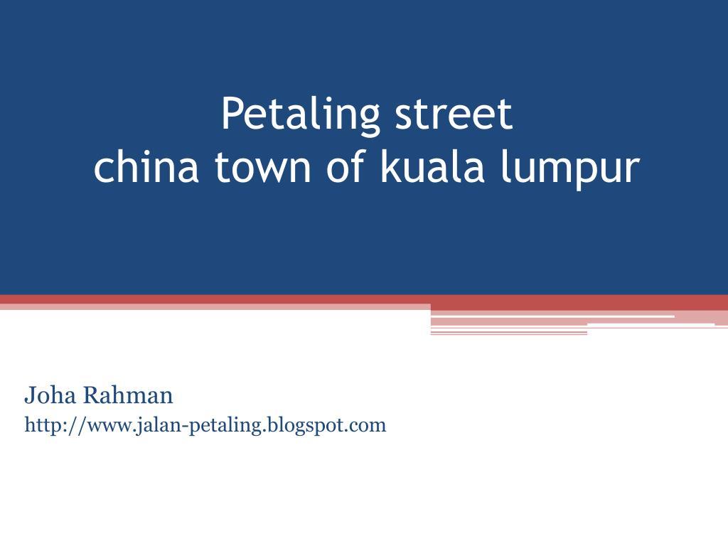 petaling street china town of kuala lumpur l.