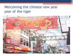 welcoming the chinese new year year of the tiger