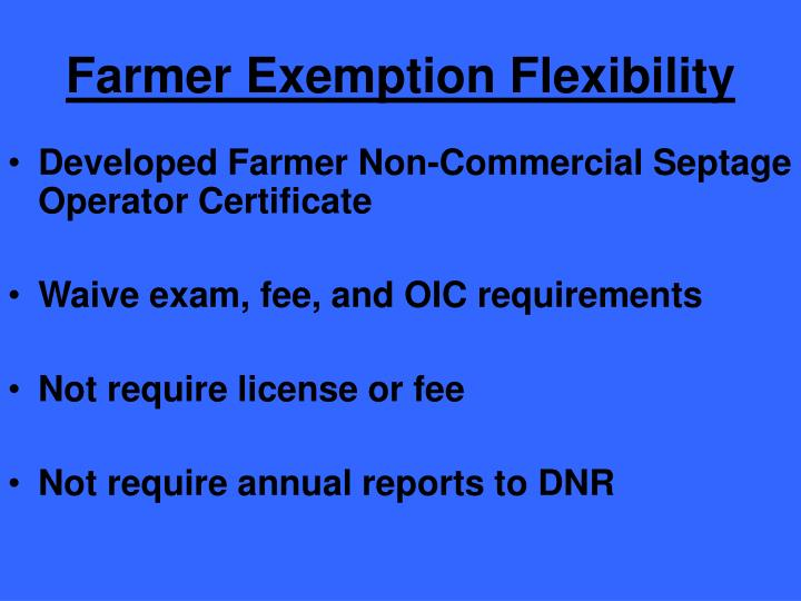 Farmer Exemption Flexibility