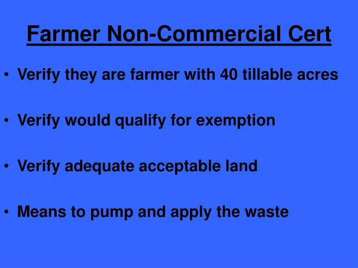 Farmer Non-Commercial Cert