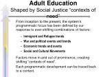 adult education shaped by social justice contexts of need