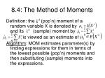 8 4 the method of moments