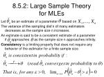 8 5 2 large sample theory for mles