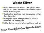 waste silver