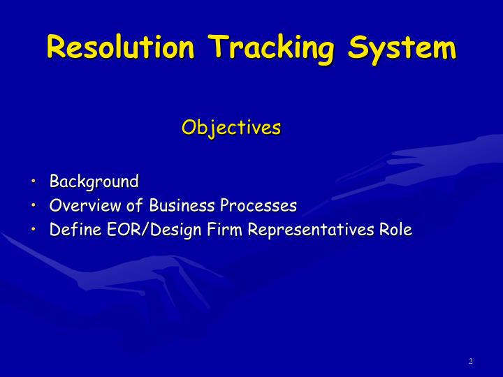 Resolution tracking system1
