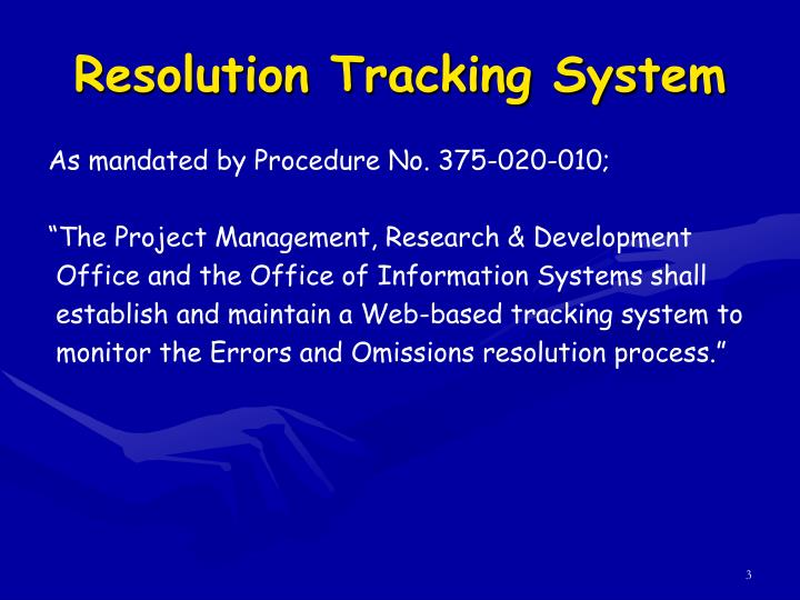 Resolution tracking system2