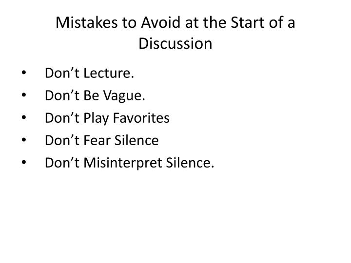 Mistakes to Avoid at the Start of a Discussion