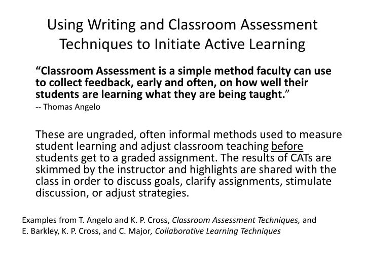 Using Writing and Classroom Assessment Techniques to Initiate Active Learning