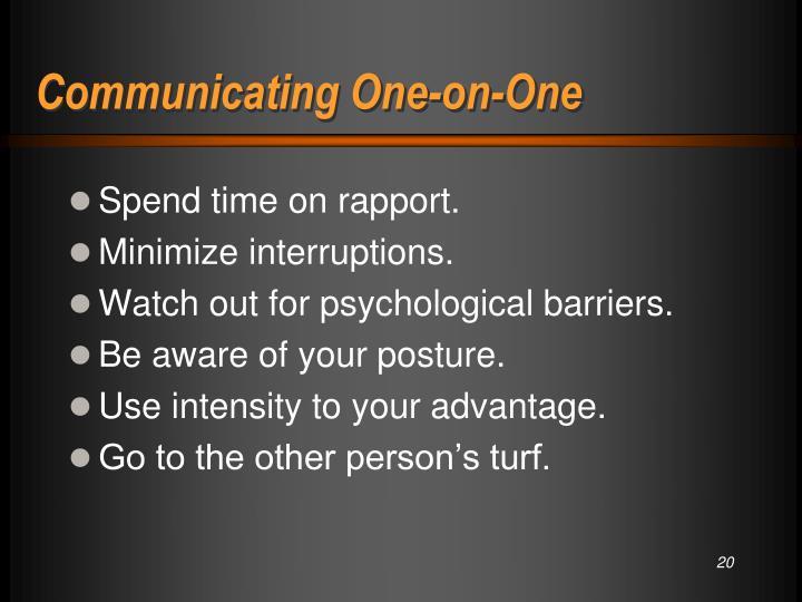 Communicating One-on-One