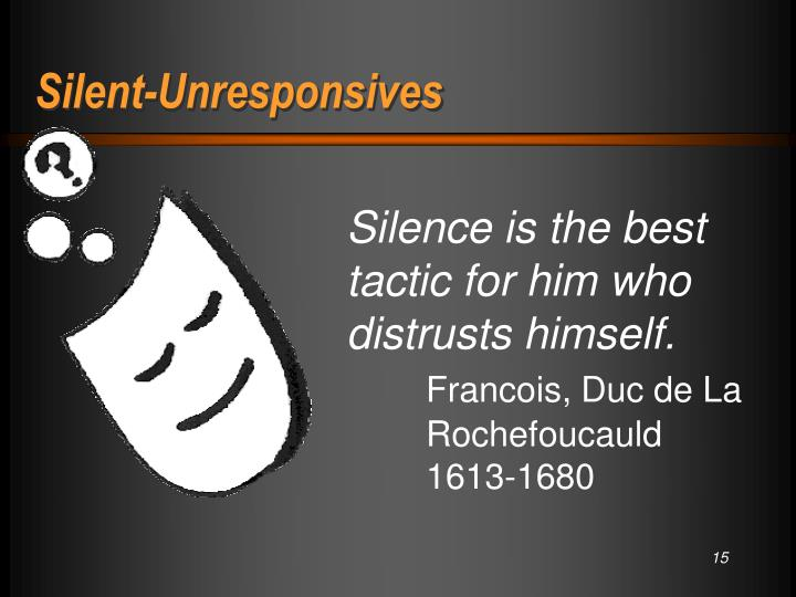 Silent-Unresponsives