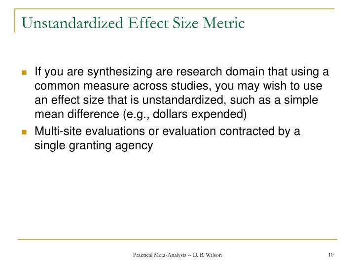 Unstandardized Effect Size Metric
