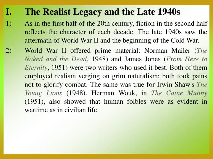 The Realist Legacy and the Late 1940s