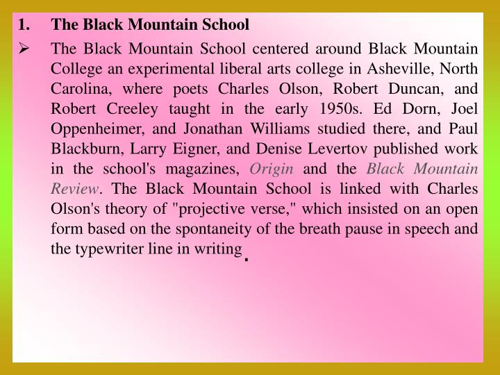 The Black Mountain School