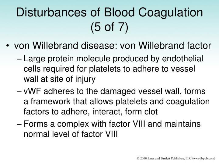 Disturbances of Blood Coagulation (5 of 7)