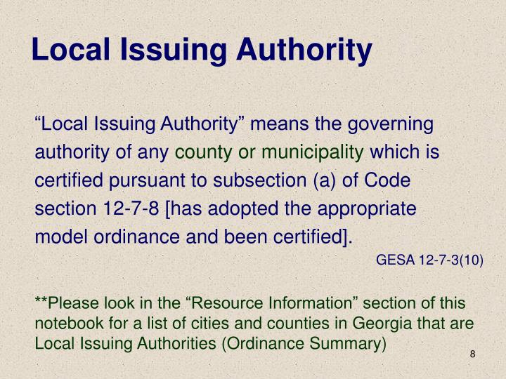 """""""Local Issuing Authority"""" means the governing"""