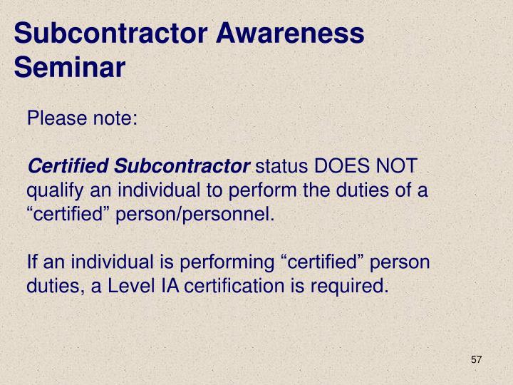 Subcontractor Awareness Seminar