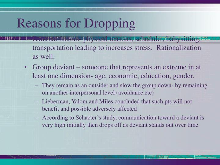 Reasons for Dropping