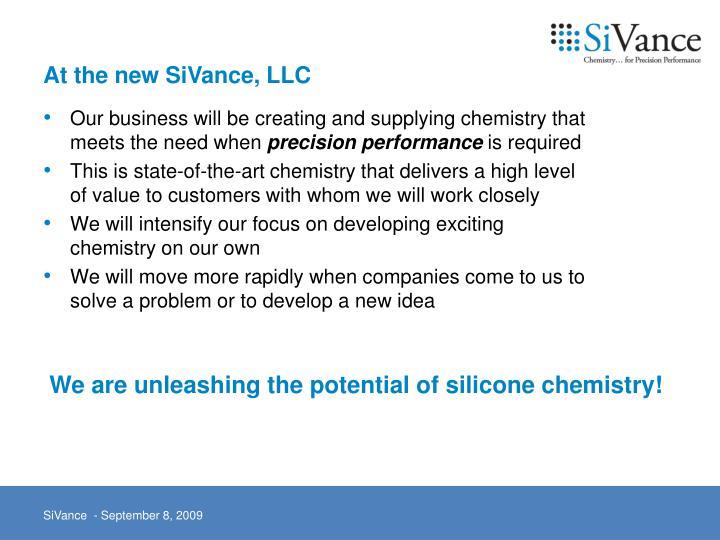 At the new SiVance, LLC