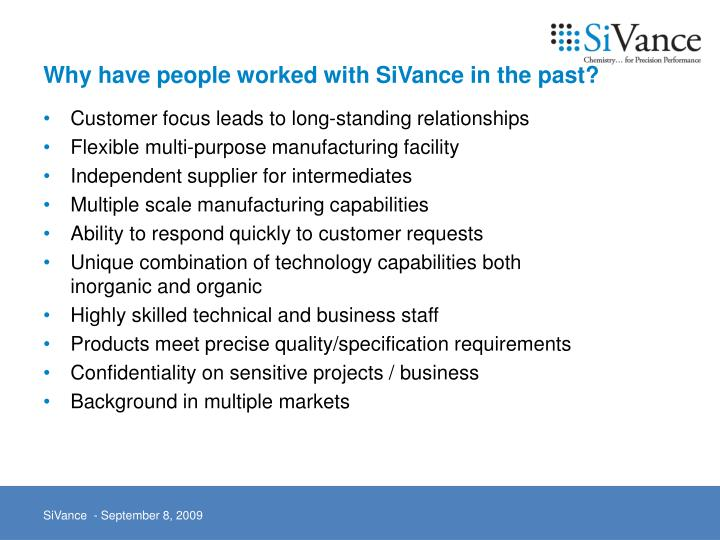 Customer focus leads to long-standing relationships