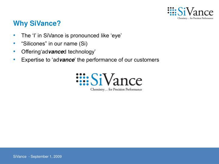 Why sivance
