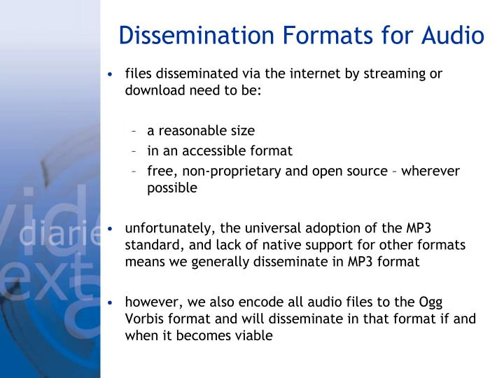 Dissemination Formats for Audio