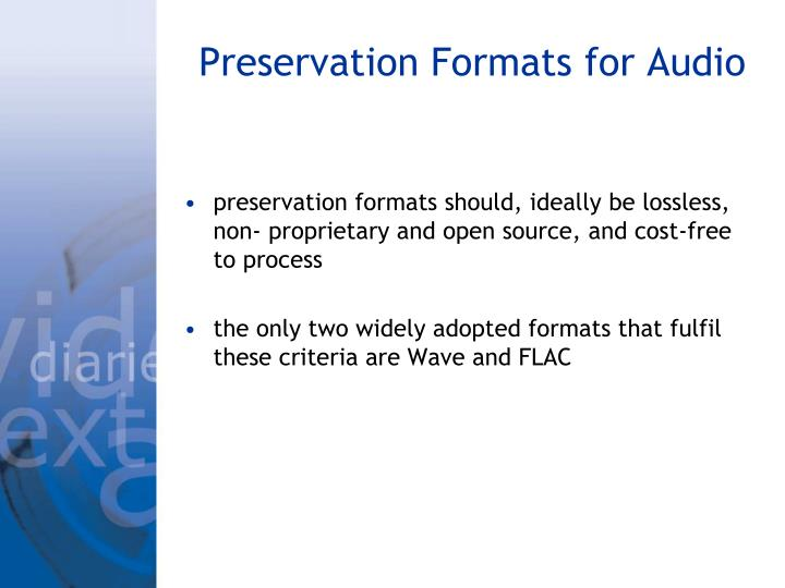 Preservation Formats for Audio