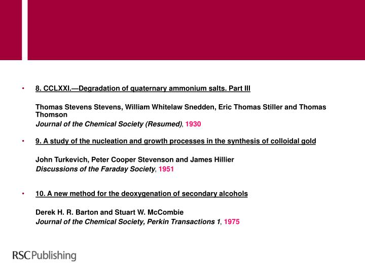 8. CCLXXI.—Degradation of quaternary ammonium salts. Part III