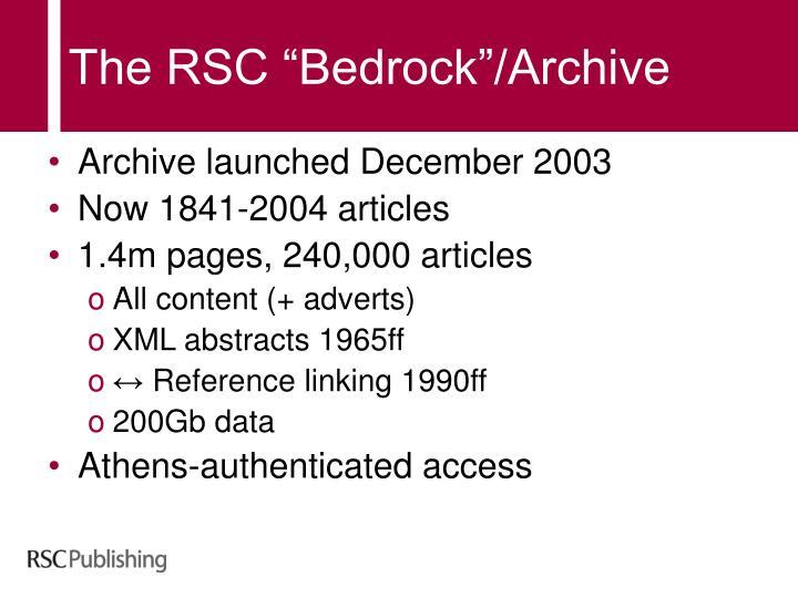 "The RSC ""Bedrock""/Archive"