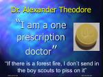 dr alexander theodore