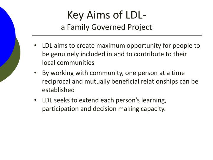 Key Aims of LDL-