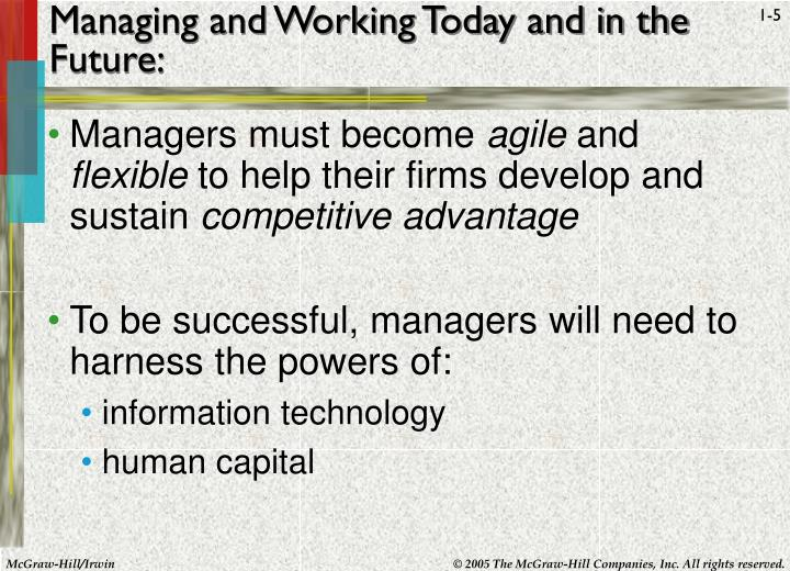 Managing and Working Today and in the Future: