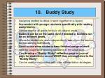 10 buddy study