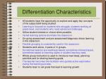differentiation characteristics
