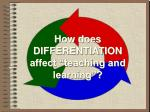 how does differentiation affect teaching and learning