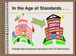 in the age of standards