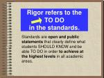 rigor refers to the to do in the standards