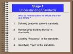 stage 1 understanding standards