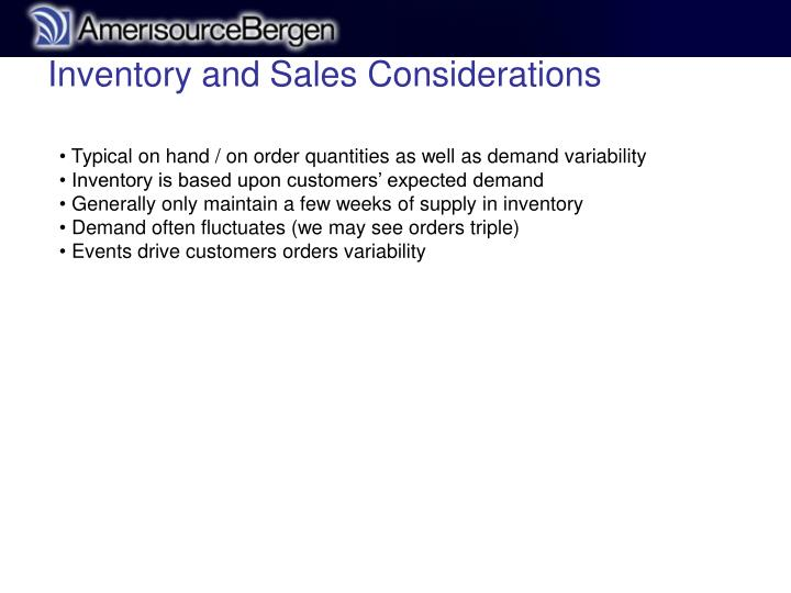 Inventory and Sales Considerations