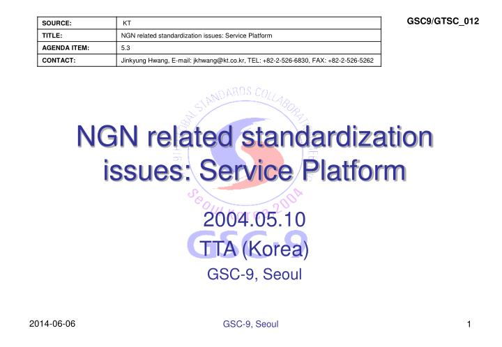 ngn related standardization issues service platform n.