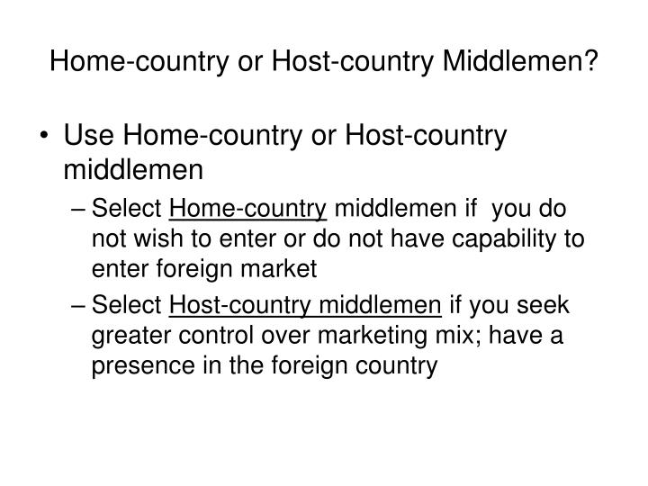 Home-country or Host-country Middlemen?