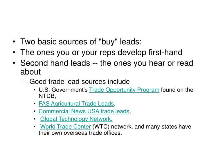 """Two basic sources of """"buy"""" leads:"""