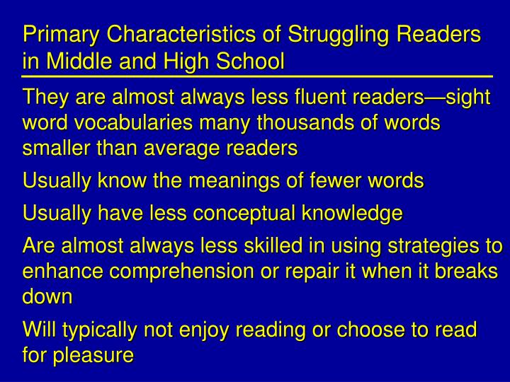 Primary Characteristics of Struggling Readers in Middle and High School