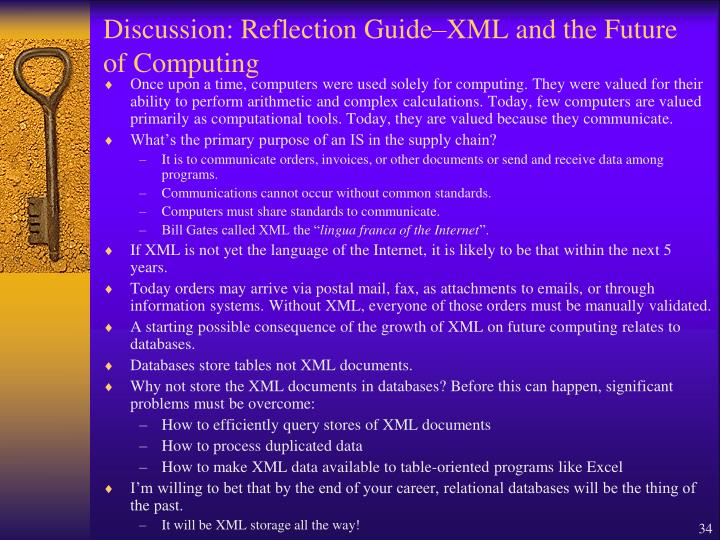 Discussion: Reflection Guide–XML and the Future of Computing